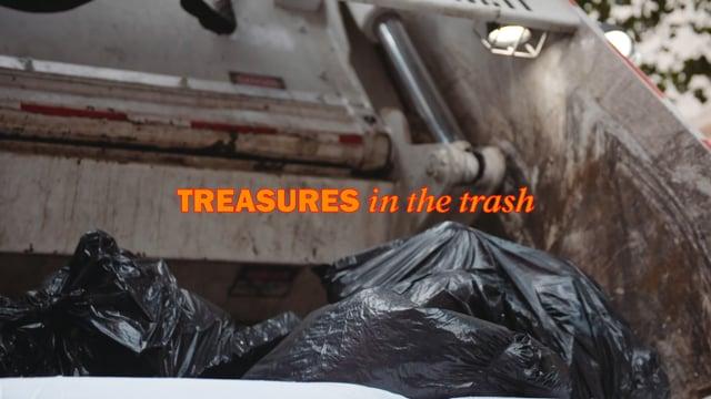 Treasures in the trash